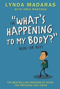 What's Happening to My Body?