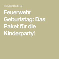 Feuerwehr Geburtstag: Das Paket für die Kinderparty!