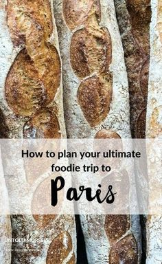 How to plan your ultimate foodie trip to Paris - from Michelin starred restaurants to world renowned markets, make sure you include these experiences on your Paris itinerary. I don't want you to miss a single food experience for breakfast, lunch, dinner,