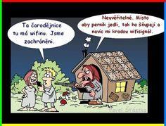 Kreslené vtipy | Loupak.cz Good Jokes, Funny Jokes, Jokes Quotes, Memes, Stupid, My Photos, Lol, Humor, Cute