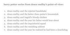 Harry Potter from the point of view of Draco