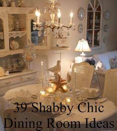 39 Shabby Chic Dining Room Ideas