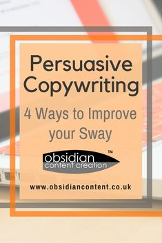 If you're wondering how to harness the true persuasive potential of your marketing copy, check out our 4 simple steps to help you on your way.  Persuasive Copywriting: 4 Ways to Improve your Sway  #copywriting #persuausion #marketing #marketingpsychology #content #contentwriting #blog #blogging #jeniilowe #obsidiancontent #copywriter