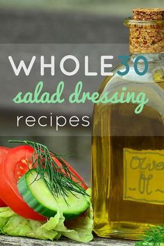 Whole30 Compliant Salad Dressing Recipes