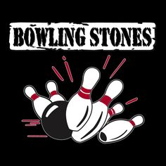 Find funny, wacky, cool bowling team names for your league or team or create custom bowling shirts and t shirts. Custom Bowling Shirts, Bowling Team Shirts, Bowling Pictures, Bowling Party, Bellisima, Stone, Logos, Shirt Ideas, Amanda
