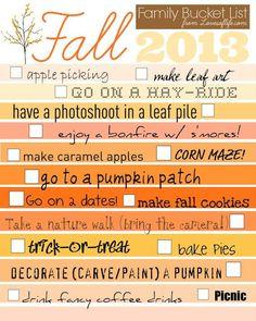 Fall Bucket List. Get a free printable version http://katieballa.blogspot.com/2013/08/fall-bucket-list-updated-for-2013.html