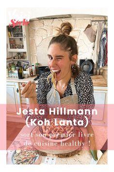 La finaliste de Koh Lanta est aussi à l'aise sur les poteaux que derrière les fourneaux ! La preuve, Jesta Hillmann sort son premier livre de cuisine healthy. On vous en parle sur voici.fr Gwyneth Paltrow, Voici, Food, Hawaiian Salad, French Dishes, Healthy Dishes, Rapid Weight Loss, Essen, Meals