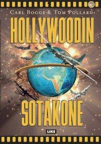 Hollywoodin sotakone | Kirjat | Like Kustannus
