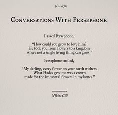 Conversations With Persephone - Nikita Gill Poet Quotes, Wall Quotes, Words Quotes, Life Quotes, Sayings, Pretty Words, Love Words, Beautiful Words, Feminist Poems