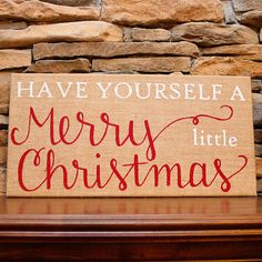 Have Yourself a Merry Little Christmas sign by RamseyStreetDesigns