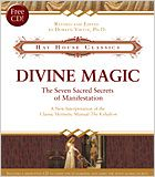 In Divine Magic, Doreen Virtue presents a clearly edited version of The Kybalion.
