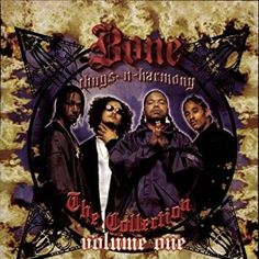Bone Thugs-n-Harmony - The Collection, Vol. 1 Clean Version