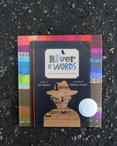 A River of Words. A story about William Carlos Williams.