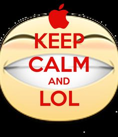 'KEEP CALM AND LOL ' Poster