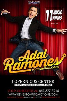 ADAL RAMONES MONOLOGOS TOUR 2016 03/11/2016  Chicago