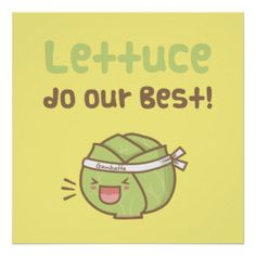 Shop Cute Lettuce Do Our Best Vegetable Pun Humor Poster created by RustyDoodle. Personalize it with photos & text or purchase as is! Funny Food Puns, Punny Puns, Cute Puns, Puns Jokes, Food Humor, Food Jokes, Memes Humor, Funny Humor, Funny Stuff