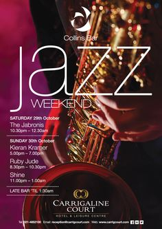 Poster to advertise the Collins Bar(Carrigaline Court Hotel) line up for the Cork Guinness Jazz Festival. Jazz Festival, Guinness, Cork, Advertising, Poster, Corks, Billboard