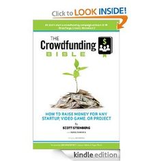 The Crowdfunding Bible: How to Raise Money for Any Startup, Video Game or Project Enterprise System, Cheap Books, How To Raise Money, Free Ebooks, Personal Finance, New Books, Raising, Video Game, Bible