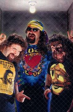 The 3 Faces of Foley - Cactus Jack, Dude Love, and Mankind!  My favorite people Ever - Mick Foley