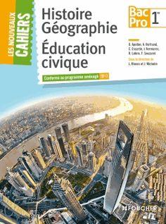 Histoire Géographie Education civique 1e Bac Pro / Olivier Apollon, Alain Bertrand http://cataloguescd.univ-poitiers.fr/masc/Integration/EXPLOITATION/statique/recherchesimple.asp?id=178187976