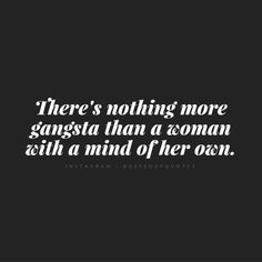 Gangsta Quotes About Life Boss Bitch Quotes, Girl Boss Quotes, Woman Quotes, Badass Quotes Women, Asshole Quotes, The Words, Boss Babe, Badass Girl, Gangster Quotes