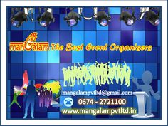 Mangalam Pvt. Ltd is an one-stop resource for total #Event_management solution. We are one of best event management companies in Bhubaneswar. Exotic Events derived its strength through its experienced n export team. http://www.mangalampvtltd.in/