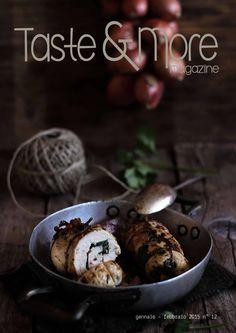 Taste&More Magazine gennaio - febbraio 2015 n°12  Free food Magazine. Rivista di cucina ed arte culinaria, deliziose ricette da ogni parte d'Italia e dal mondo