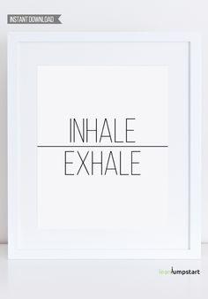 Inhale Exhale Print, Breathe, Minimalist Poster, Minimalist Wall Art Print, Instant Download, Yoga Studio Decor, Quotes Poster, Gym Wall Art