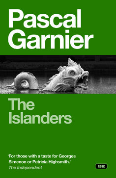 Pascal Garnier's The Islanders, translated by Emily Boyce, cover by Jeremy Hopes