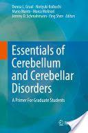 Essentials of Cerebellum and Cerebellar Disorders : A Primer For Graduate Students / Donna L. Gruol, Noriyuki Koibuchi, Mario Manto, Marco Molinari, Jeremy D. Schmahmann, Ying Shen, editors.