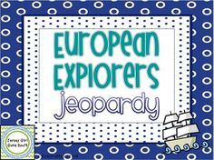 European Explorers Jeopardy Review Game