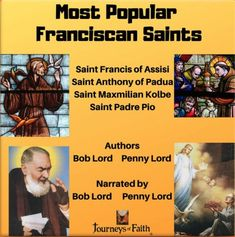 The Four Most Popular Franciscan Saints Saint Francis of Assisi, Founder of the Franciscan Order Saint Anthony of Padua, Miracle Worker Saint Maxmilian Kolbe, Martyr of Auschwitz, Founder of Largest Franciscan Community Saint Padre Pio Stigmatist St Francis Assisi, Saint Francis, Julian Of Norwich, Saint Anthony Of Padua, Lives Of The Saints, St Clare's, Jesus On The Cross, Catholic Saints, Before Us