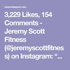 "3,229 Likes, 154 Comments - Jeremy Scott Fitness (@jeremyscottfitness) on Instagram: ""Tag a training partner and get after this 800 Rep Rundown ~ The Simple Setup: 100 Reps of Each…"""