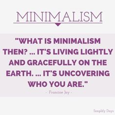 What is Minimalism?