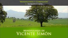 """""""Mindfulness y Compasión"""" : 1. Introducción"""