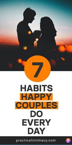 Do you want to create a love-filled relationship that lasts? Well here are the daily habits of happy couples - 7 simple every day things you can do to create your best relationship. This is practical relationship advice for men and women who want to have a healthy and happy marriage - for life. #love #marriage #advice #tips #relationship #goals #habits
