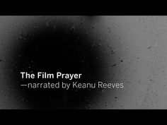 THE FILM PRAYER narrated by Keanu Reeves   TIFF - YouTube