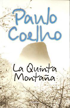 """""""La Quinta Montaña"""" Paulo Cohelo"""