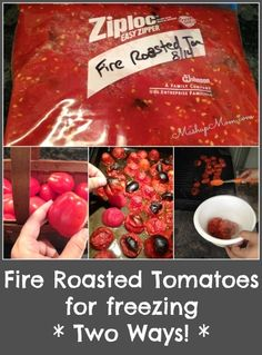 Easy Fire Roasted Tomatoes for freezing -- Two ways is a super easy fire roasted tomatoes recipe using fresh Roma tomatoes from the garden! Freeze now for use in chilis and soups all winter. http://www.mashupmom.com/easy-fire-roasted-tomatoes-for-freezing-two-ways/