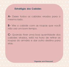 Organize sem Frescuras   Rafaela Oliveira » Arquivos » Guia prático de organização do Closet (ou armário)