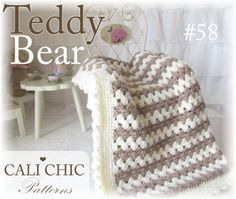 Easy Crochet Pattern for cuddly and cute baby blanket.  Teddy Bear pattern #58. Only at Cali Chic Patterns.