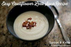 The Easy Cauliflower Leek Soup Recipe is one of our most popular on #SpoonAndKnife - it is *so* delicious and #GlutenFree - yum! Perfect for this time of year! http://spoonandknife.com