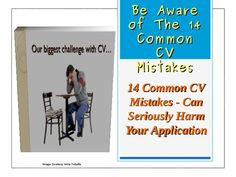 Be Aware Of The 14 Common CV Mistakes