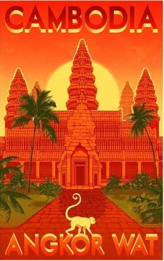 Vintage Poster Angkor Wat vintage travel poster - Homepage › Forum › Cambodia Forum › Cambodia in Photos Tourism Poster, Poster S, Party Vintage, Travel Ads, Travel Trip, Adventure Travel, Cambodia Travel, Vietnam Travel, Travel Illustration
