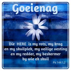 Good Night Blessings, Goeie Nag, Sleep Tight, Afrikaans, Lilac, Cottage, Friends, Quotes, Good Evening Wishes