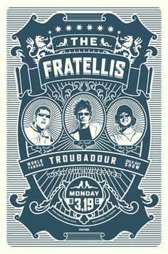 The Fratellis, poster. this band is the gateway drug into good music.
