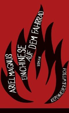 Der Chinese auf dem Fahrrad : Roman von Ariel Magnus | LibraryThing