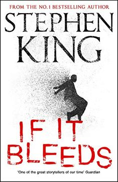 Kindle If It Bleeds: four irresistible new stories from the master, including the standalone sequel to THE OUTSIDER Author Stephen King, Stephen King It, Books To Read Online, Reading Online, Books On Demand, Kindle Ebooks, Kindle Unlimited, News Stories, Long Stories, Got Books