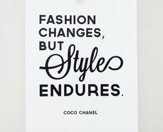 Fashion Changes, Style Endures Print Coco Chanel Quote Typographic Poster Fashion Gift for Women❤️