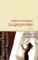 Coup de coeur d'Hacine et Simone : La Garçonnière - Hélène Grémillon